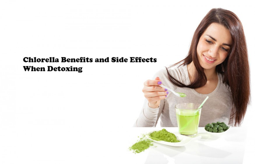 Chlorella Benefits And Side Effects When Detoxing