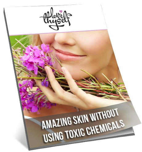 Image of Amazing Skin Without Using Toxic Chemicals (Digital) by Love Thyself Australia