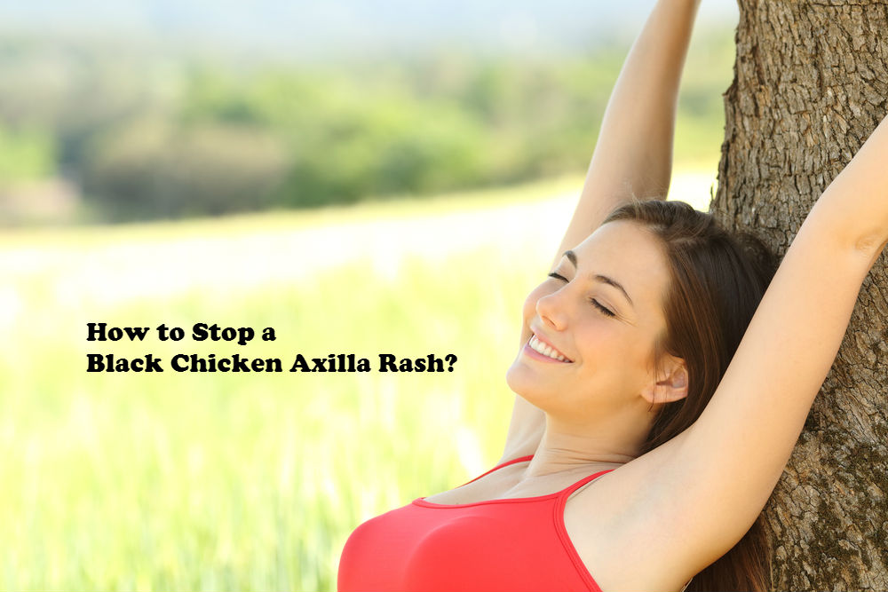 How to stop a black chicken axilla rash image by Love Thy Self