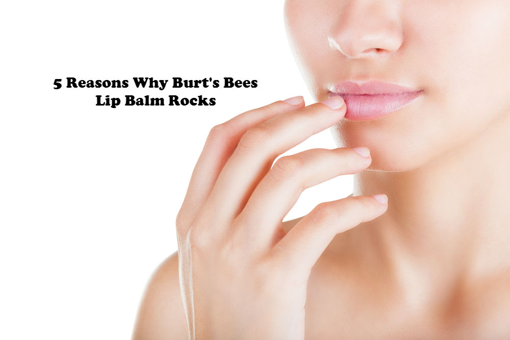 5 Reasons Why Burt's Bees Lip Balm Rocks image by Love Thyself Australia