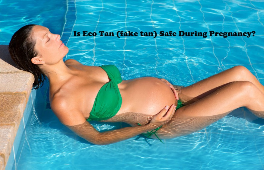 Is Eco Tan (fake tan) Safe During Pregnancy?