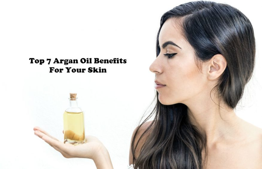 Top 7 Argan Oil Benefits For Your Skin