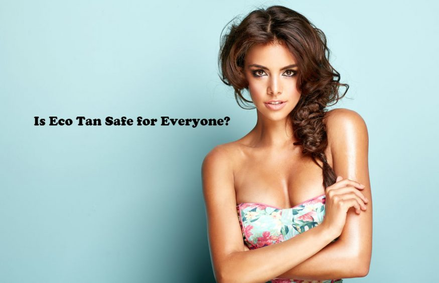 Is Eco Tan Safe for Everyone?