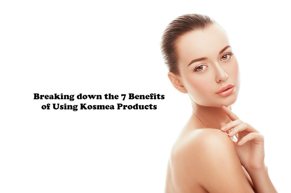 Breaking down the 7 Benefits of Using Kosmea Products article image by Love Thyself
