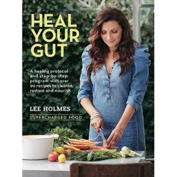 Image of Heal Your Gut: Supercharged Food by Lee Holmes by Love Thyself Australia