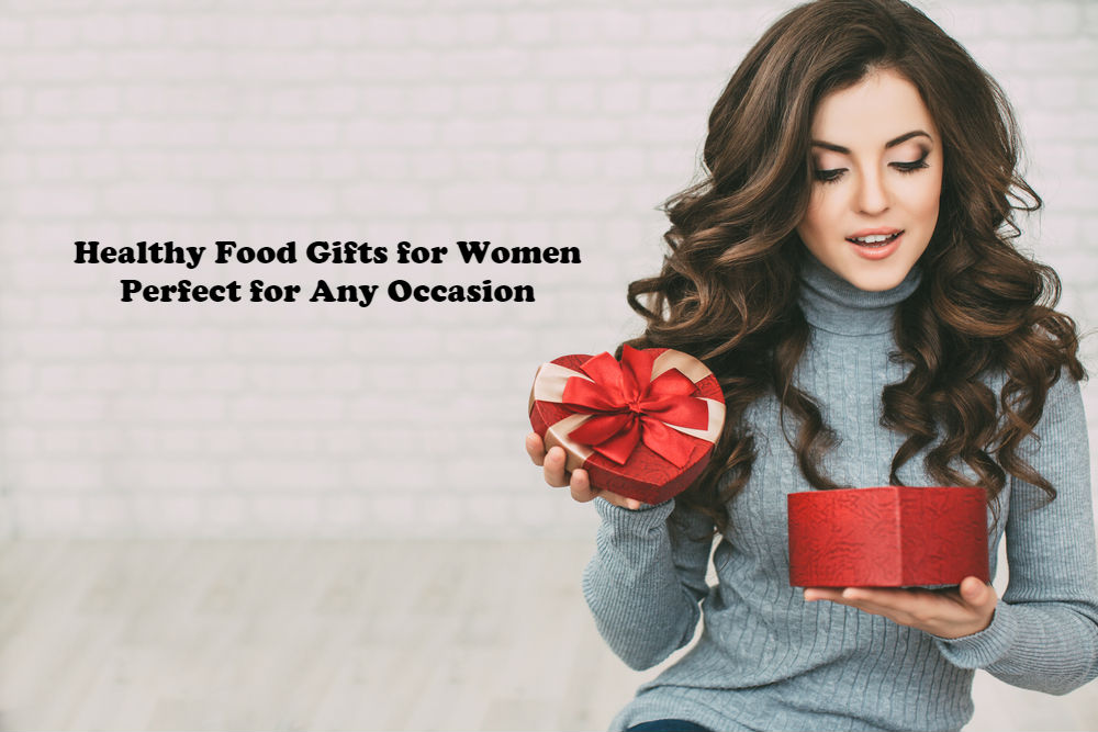 Healthy Food Gifts for Women Perfect for Any Occasion article image by Love Thyself