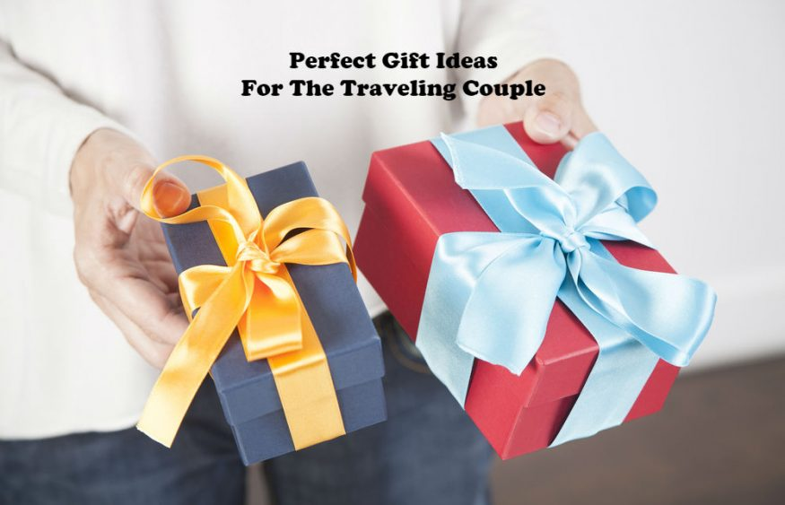 Perfect Gift Ideas For The Traveling Couple
