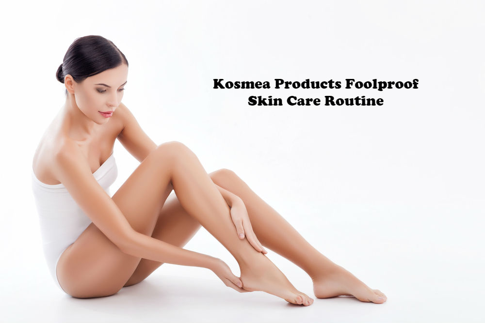 Kosmea Products Foolproof Skin Care Routine article image by Love Thyself