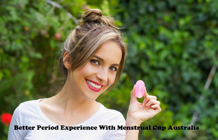 Better Period Experience With Menstrual Cup Australia