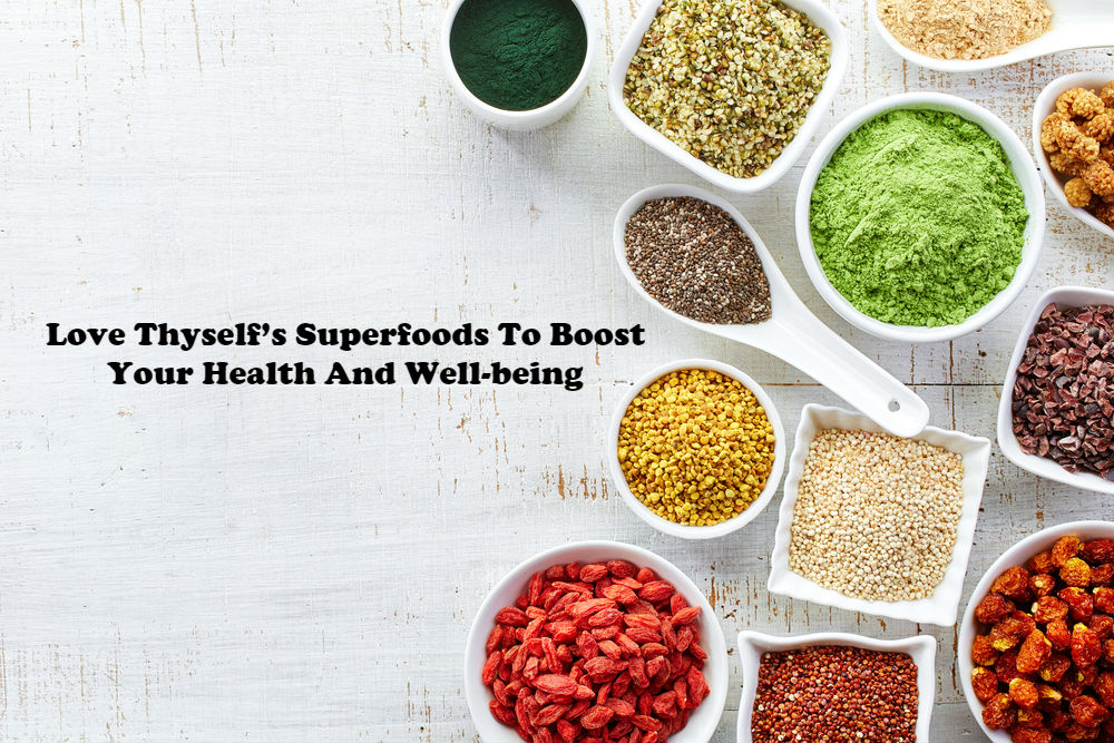 Love Thyself's Superfoods To Boost Your Health And Well-being article image