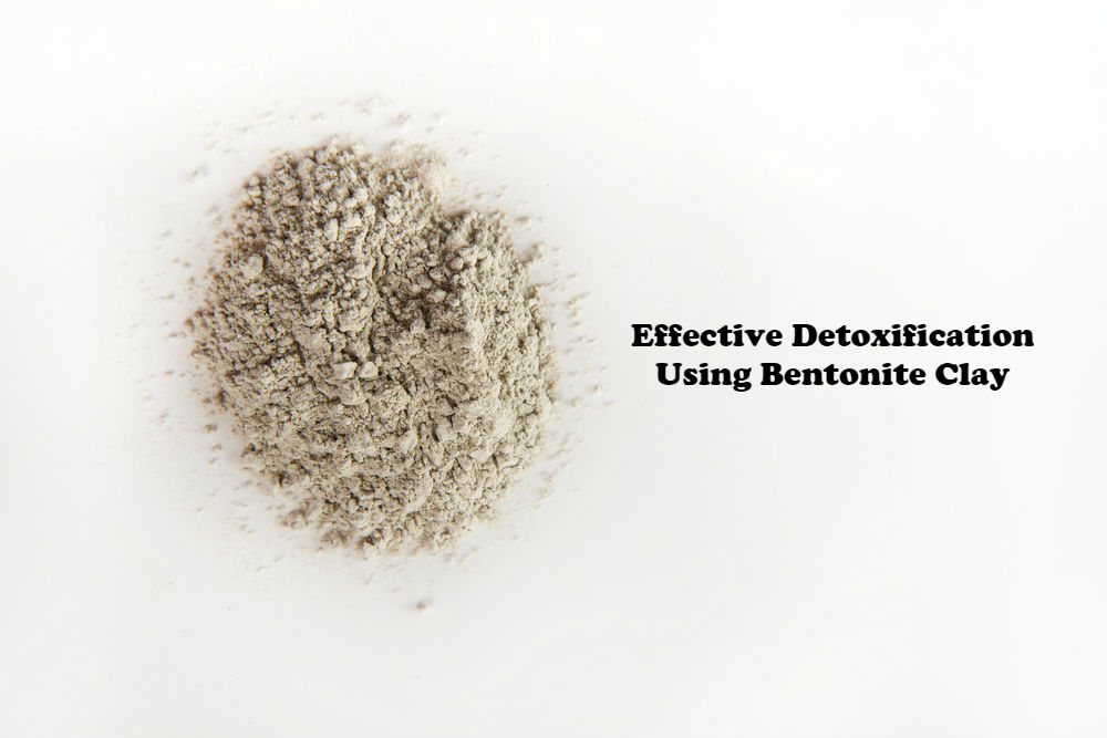 Effective Detoxification Using Bentonite Clay article image by Love Thyself