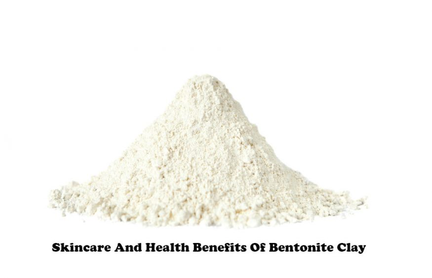 Skincare And Health Benefits Of Bentonite Clay