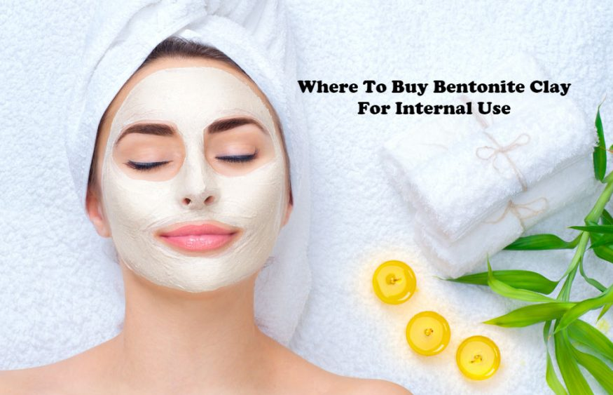 Where To Buy Bentonite Clay For Internal Use
