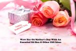 Wow Her On Mother's Day With An Essential Oil Box & Other Gift Ideas