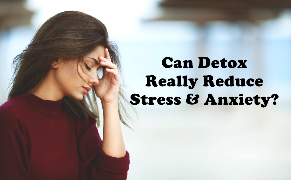 Can Detox Really Reduce Stress and Anxiety? featured image by Love Thyself