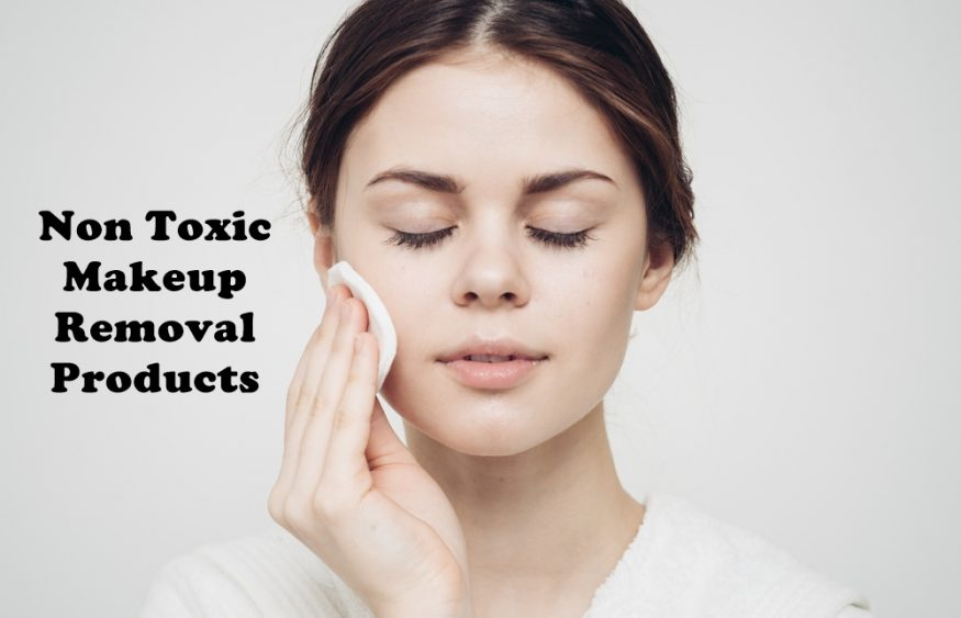 Non Toxic Makeup Removal Products