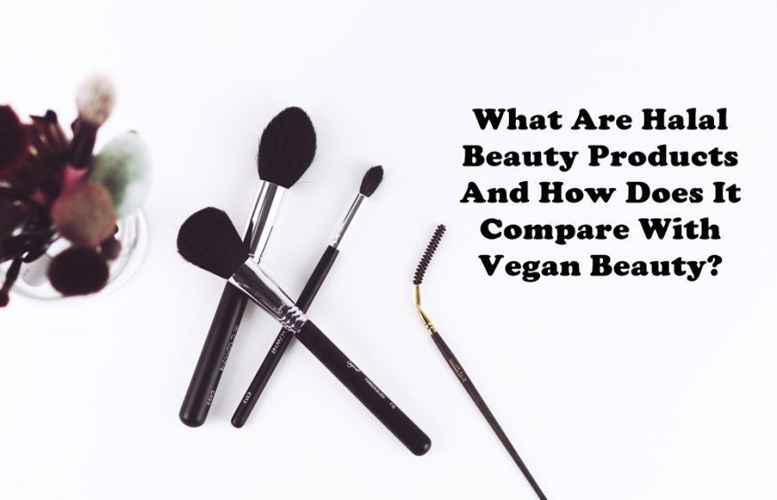 What Are Halal Beauty Products And How Does It Compare With Vegan Beauty?