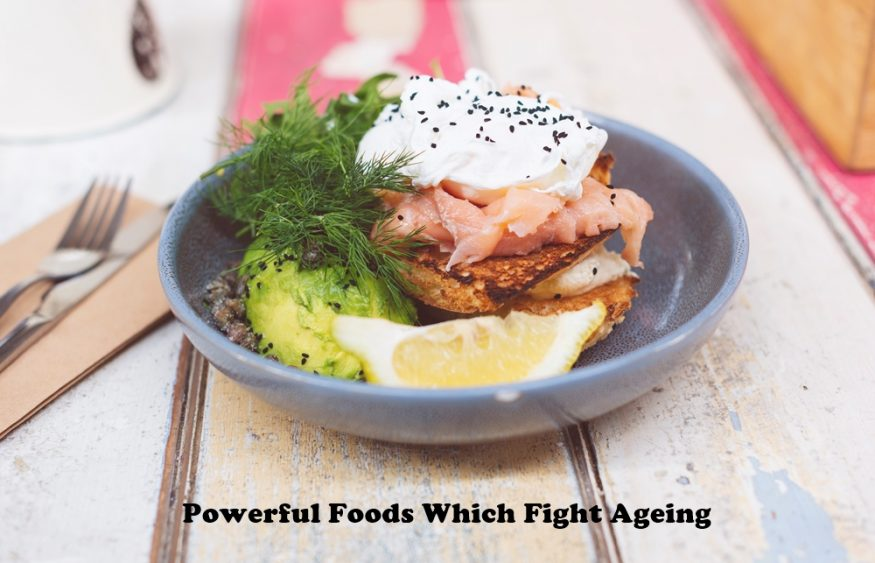 Powerful Foods Which Fight Ageing